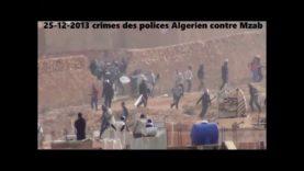 Crimes des polices Algérien contre Mzab Ghardaia 2013 أدلة براءة كمال الدين فخار