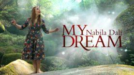 Nabila Dali – MY DREAM (Eǧǧet-iyi ad arguɣ) – OFFICIAL VIDEO